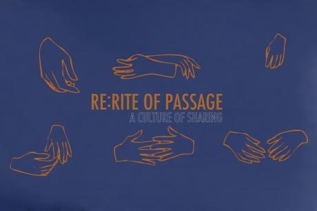 RE:RITE of Passage