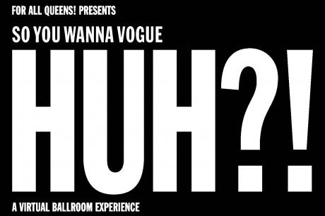 So You Wanna Vogue Huh?!