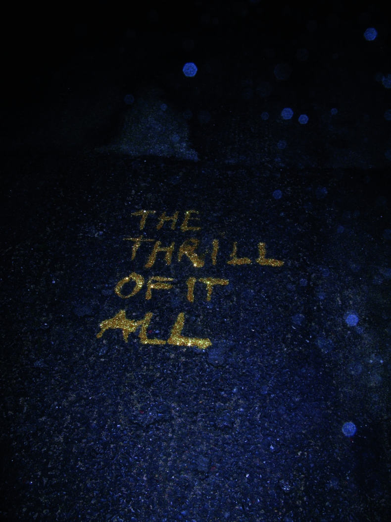The thrill of it all