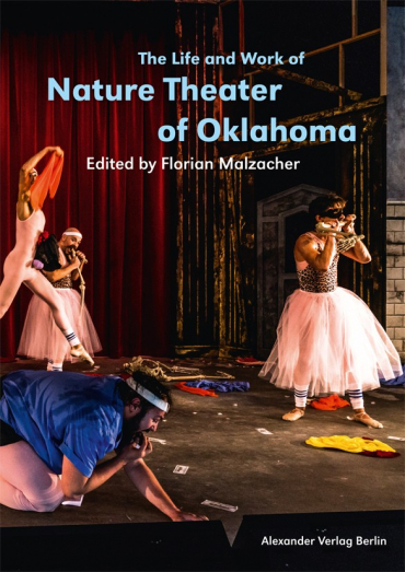 The Life and Work of Nature Theater of Oklahoma